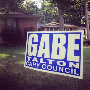 Gabe Talton for Cary Council sign
