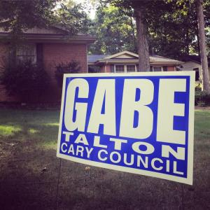 Gabe Talton for Cary Council sign